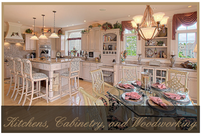 Kitchens, Cabinetry, and Woodworking
